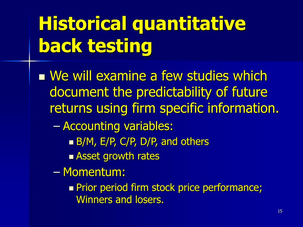 Historical quantitative back testing