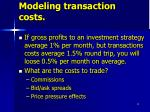 modeling transaction costs