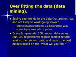 over fitting the data data mining