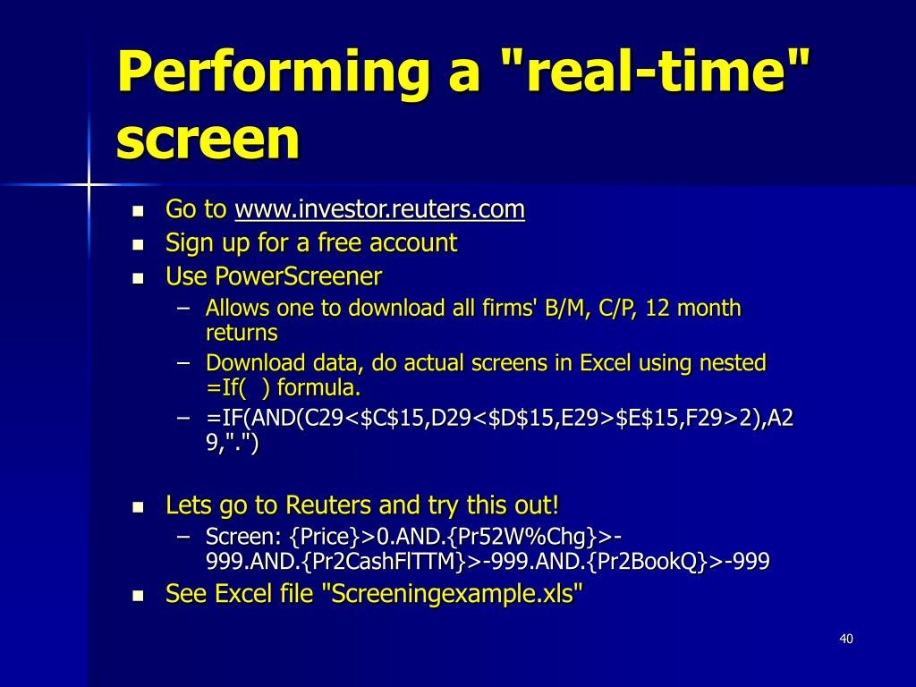 "Performing a ""real-time"" screen"
