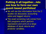 putting it all together lets see how to form our own quant based portfolios