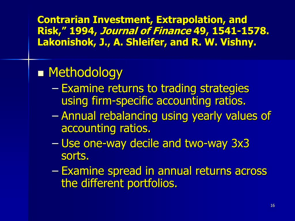 "Contrarian Investment, Extrapolation, and Risk,"" 1994,"