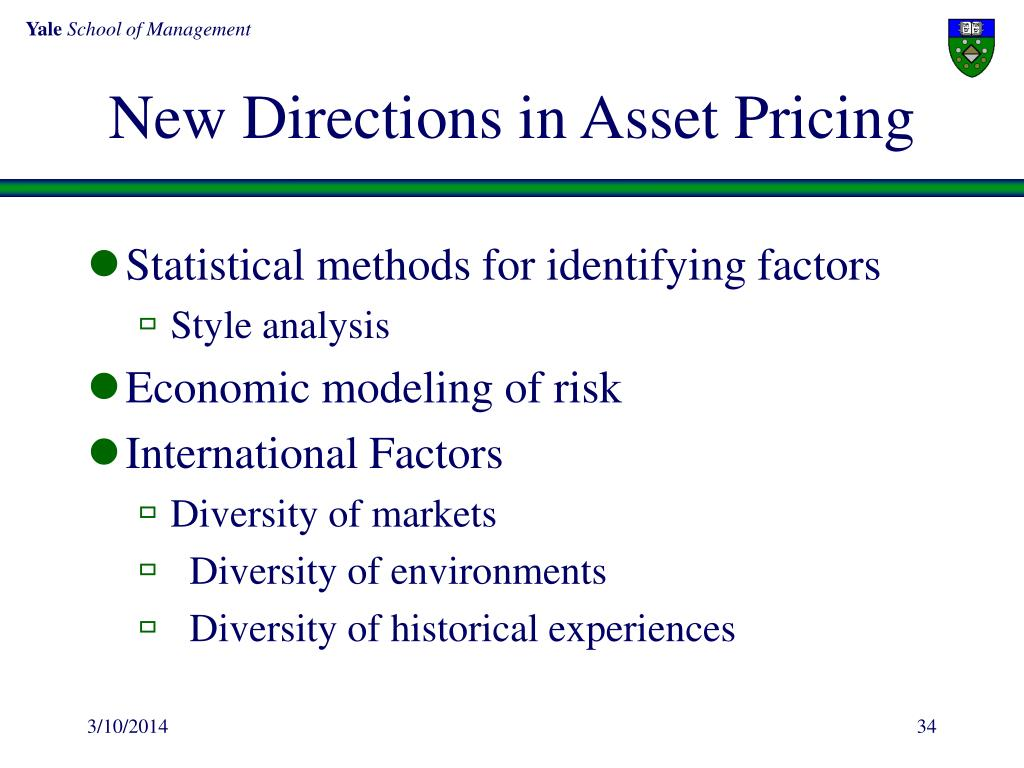 New Directions in Asset Pricing