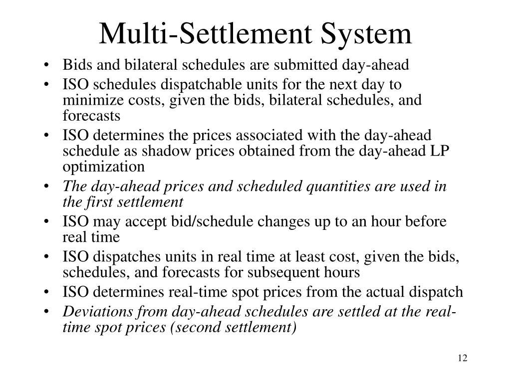 Multi-Settlement System