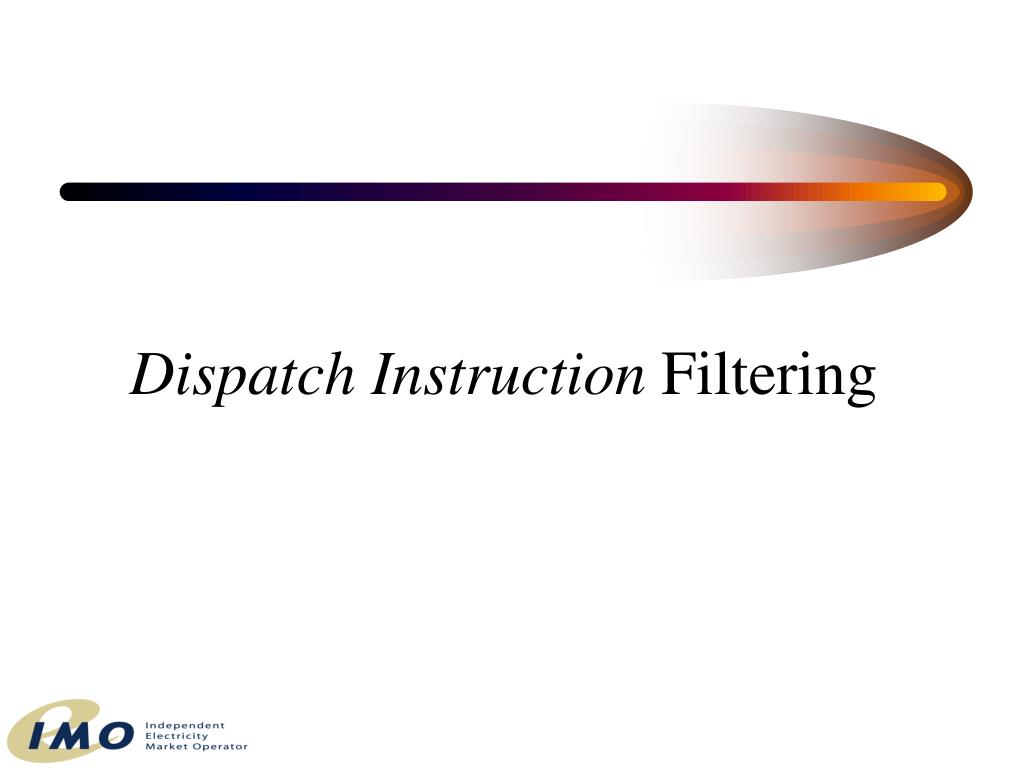 Dispatch Instruction