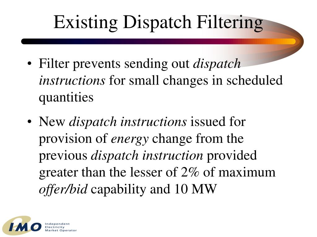 Existing Dispatch Filtering