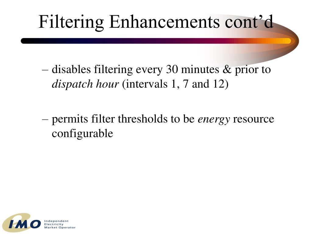 Filtering Enhancements cont'd