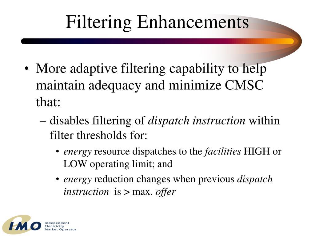Filtering Enhancements