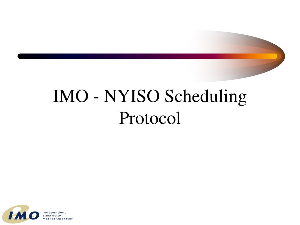 IMO - NYISO Scheduling Protocol