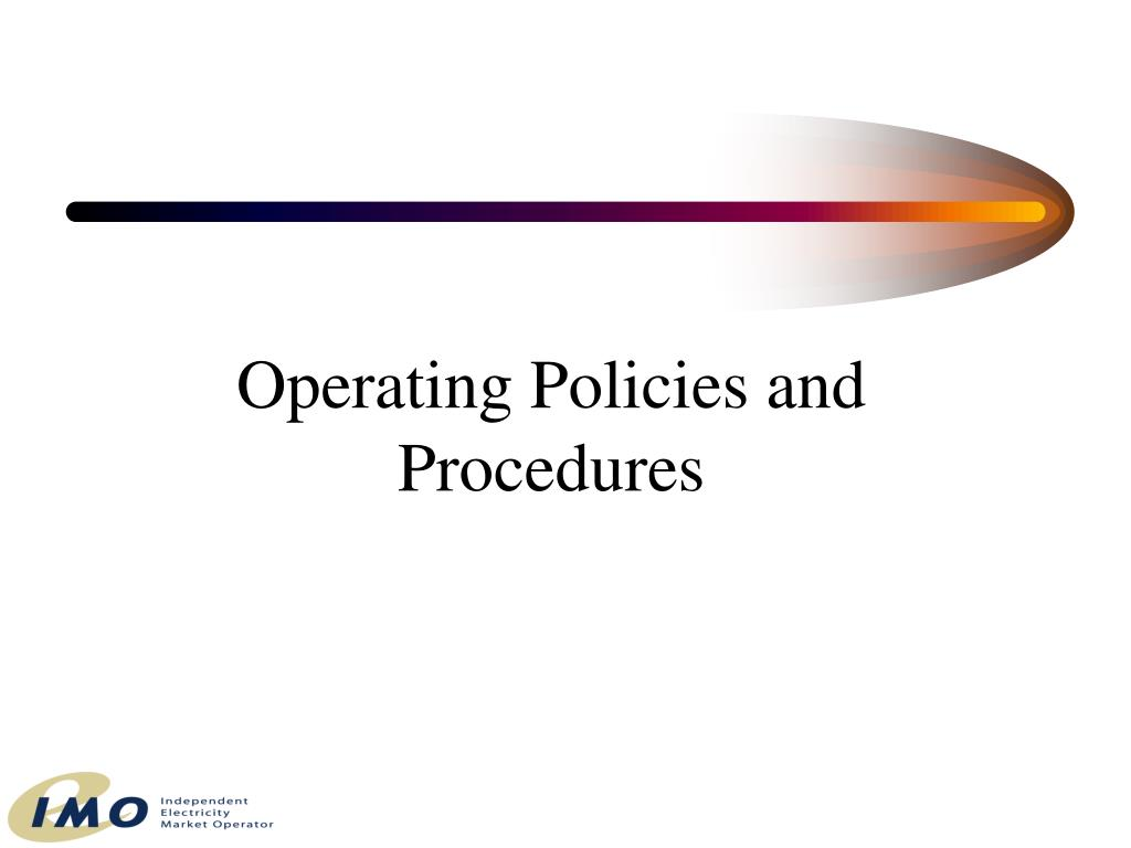 Operating Policies and Procedures