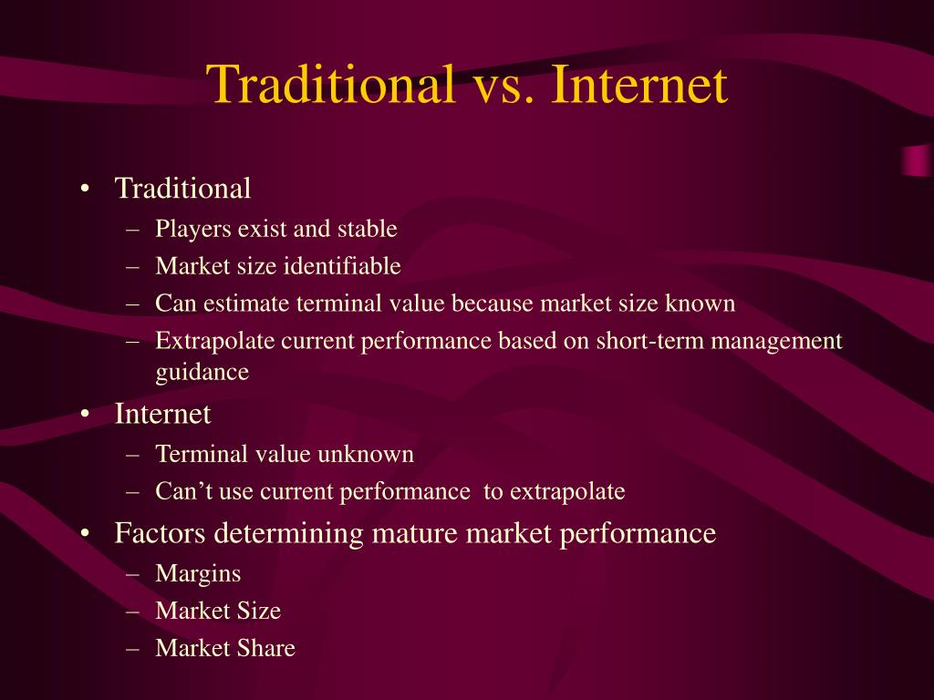 Traditional vs. Internet