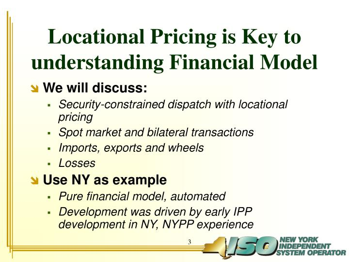 Locational pricing is key to understanding financial model