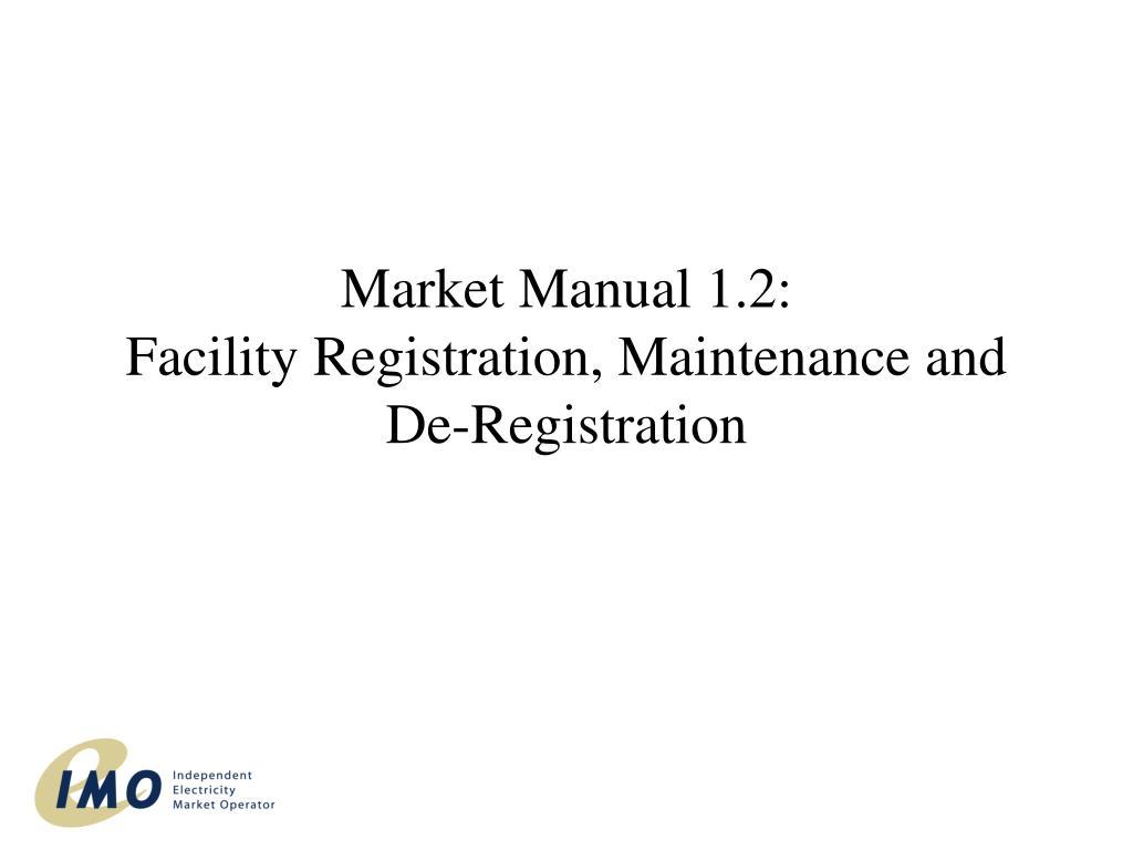 Market Manual 1.2: