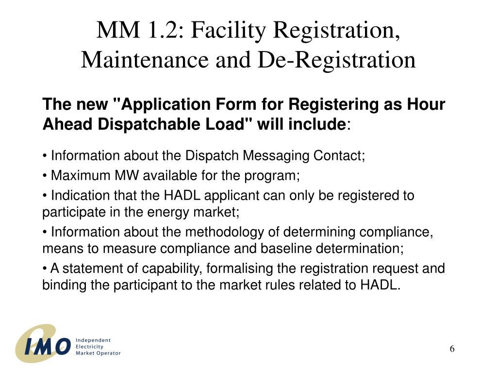 MM 1.2: Facility Registration, Maintenance and De-Registration