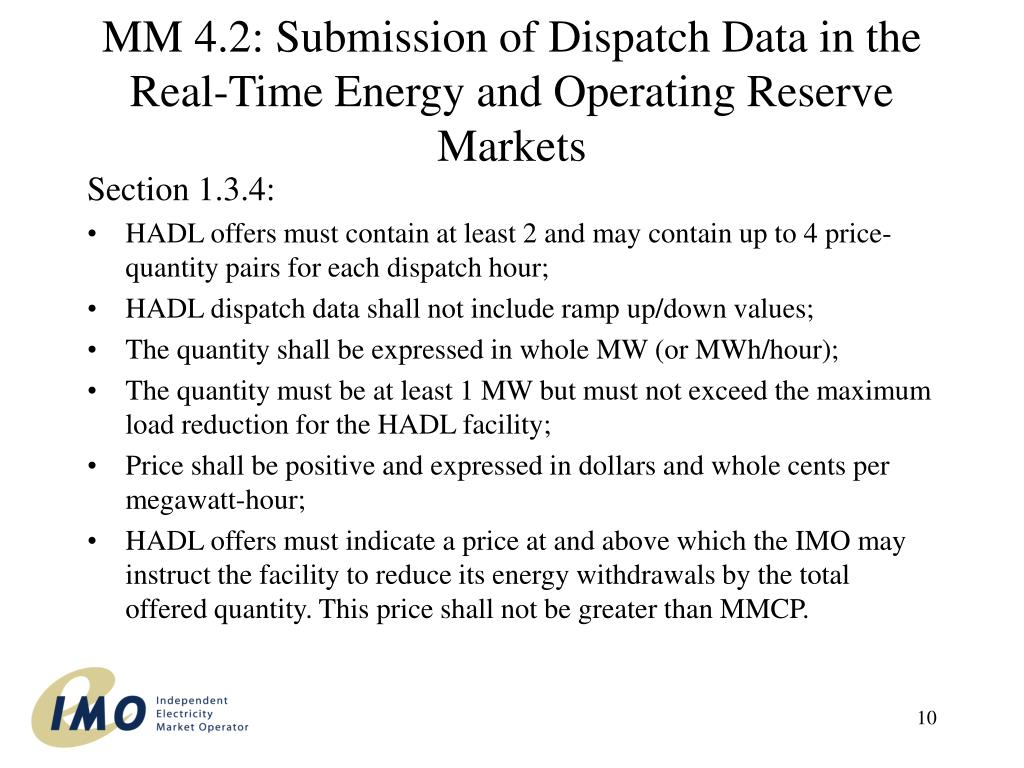MM 4.2: Submission of Dispatch Data in the Real-Time Energy and Operating Reserve Markets