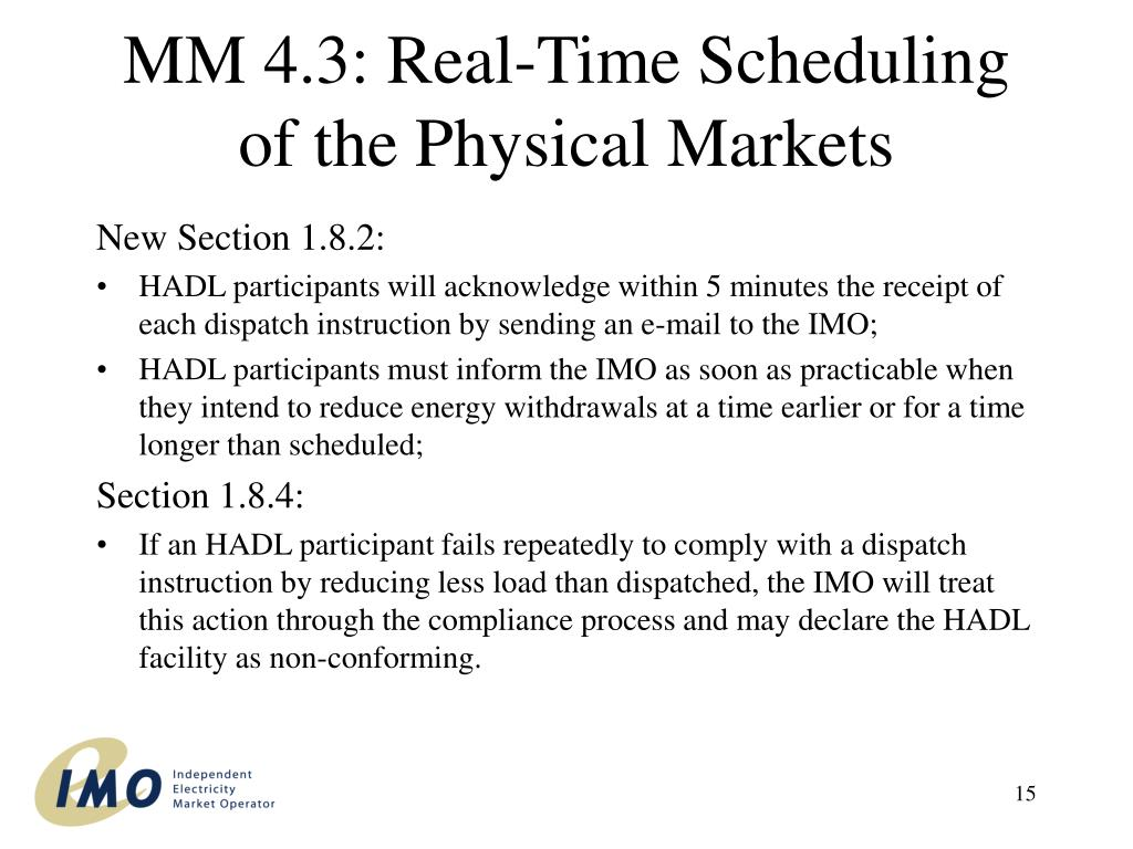 MM 4.3: Real-Time Scheduling of the Physical Markets