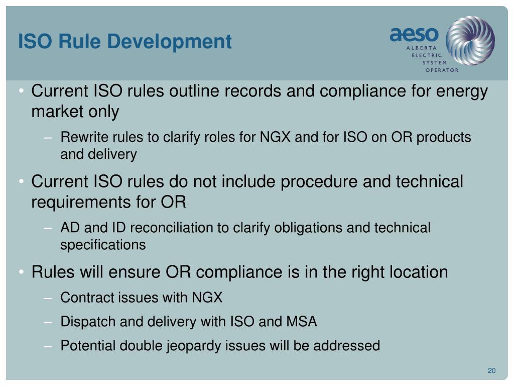 ISO Rule Development