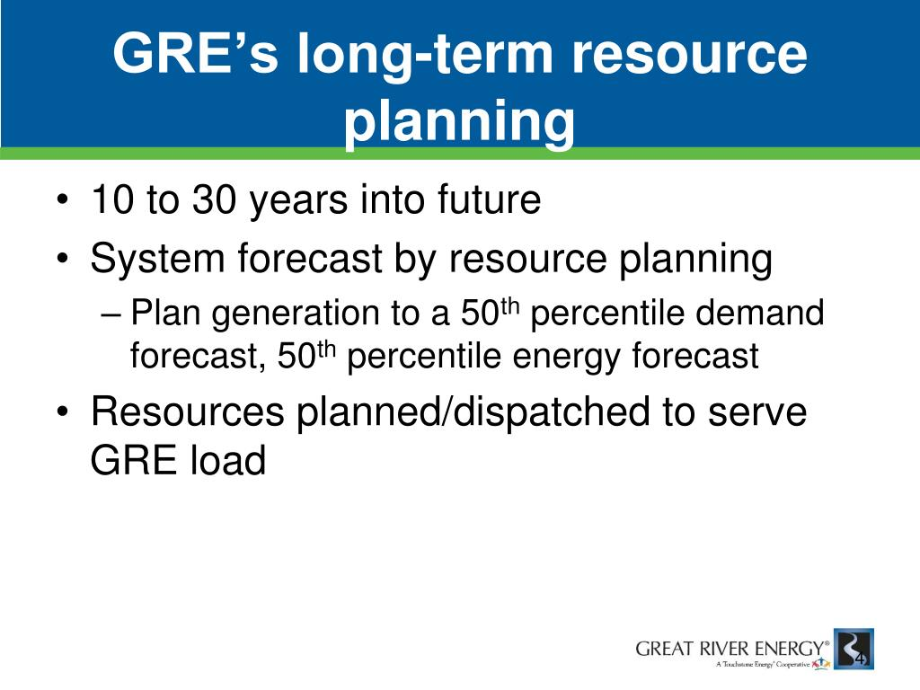 GRE's long-term resource planning