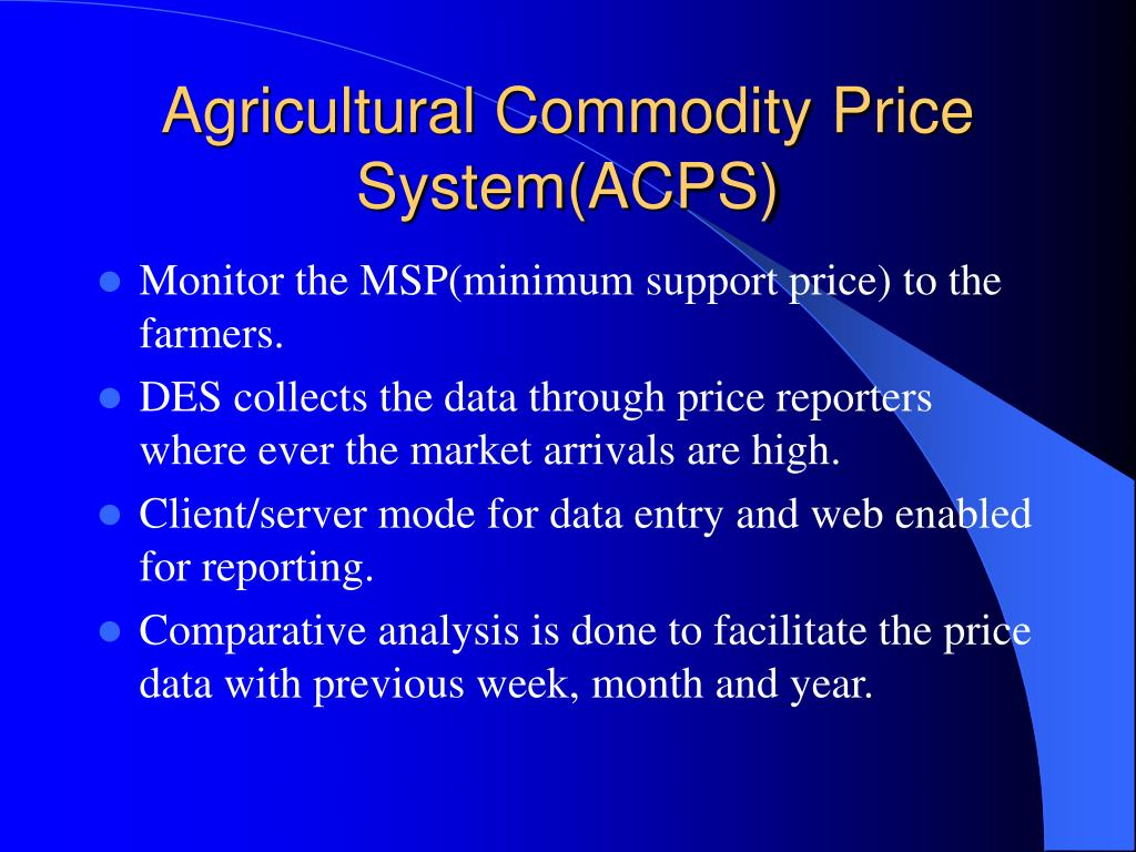 Agricultural Commodity Price System(ACPS)