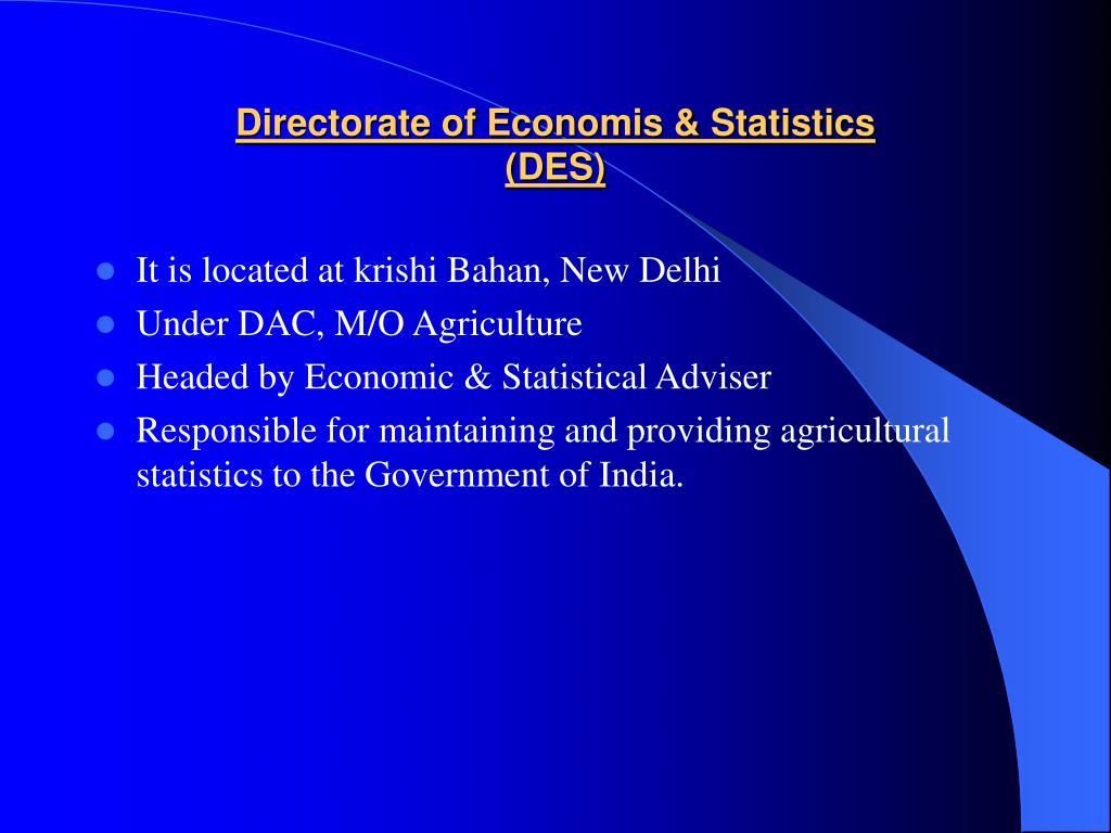 Directorate of Economis & Statistics