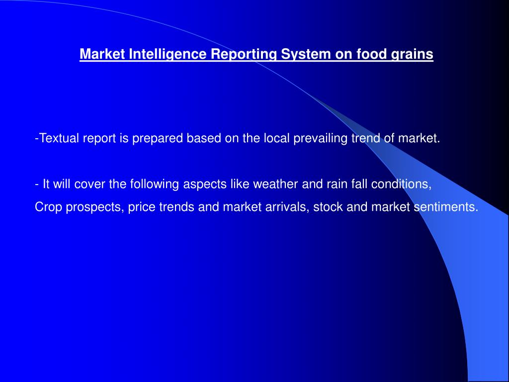 Market Intelligence Reporting System on food grains