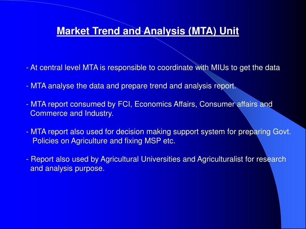 Market Trend and Analysis (MTA) Unit