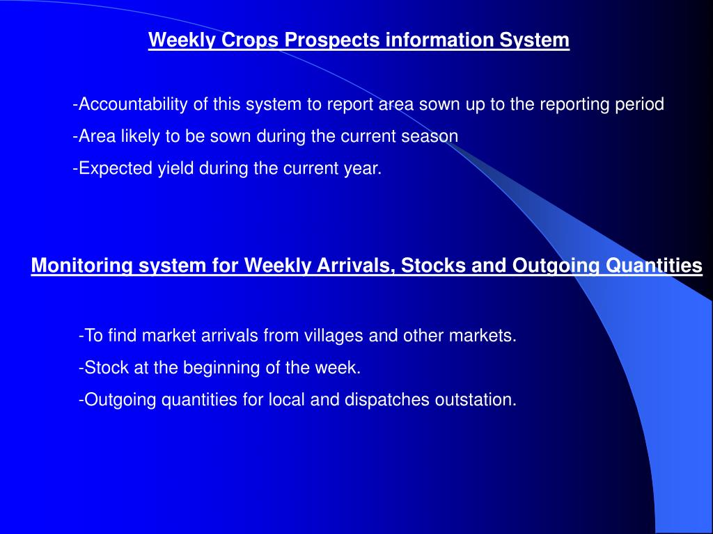 Weekly Crops Prospects information System