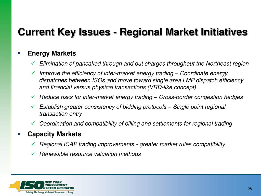 Current Key Issues - Regional Market Initiatives