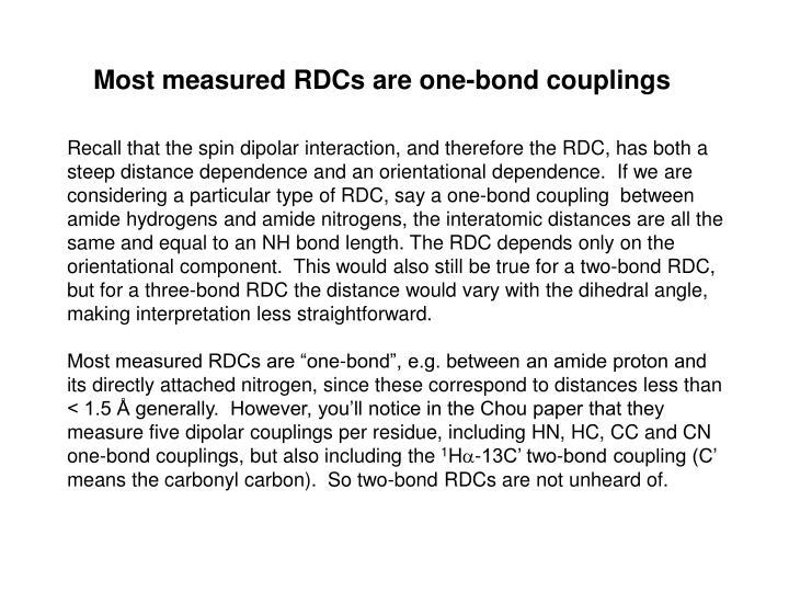Most measured RDCs are one-bond couplings