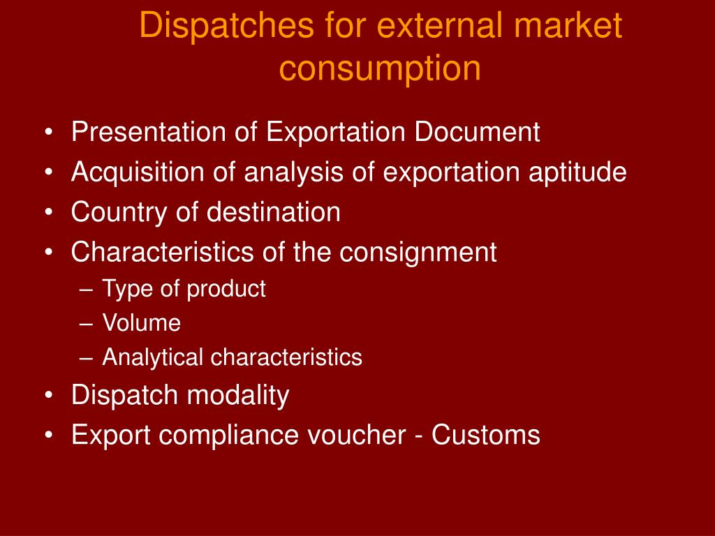 Dispatches for external market