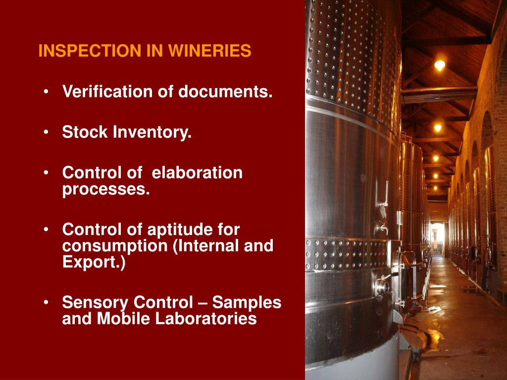INSPECTION IN WINERIES