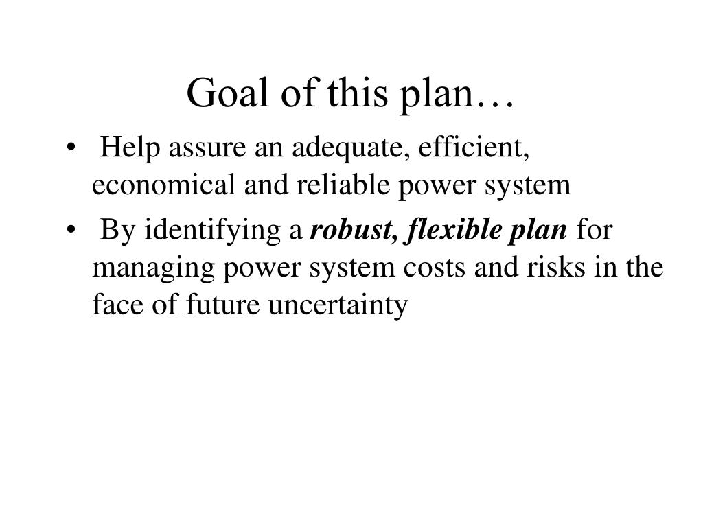 Goal of this plan…