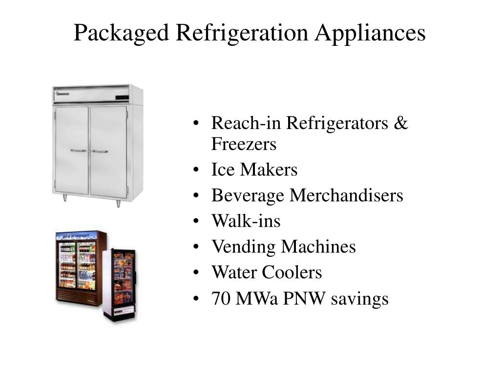 Packaged Refrigeration Appliances