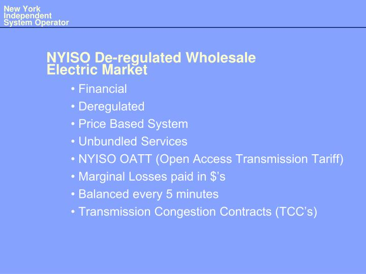 Nyiso de regulated wholesale electric market