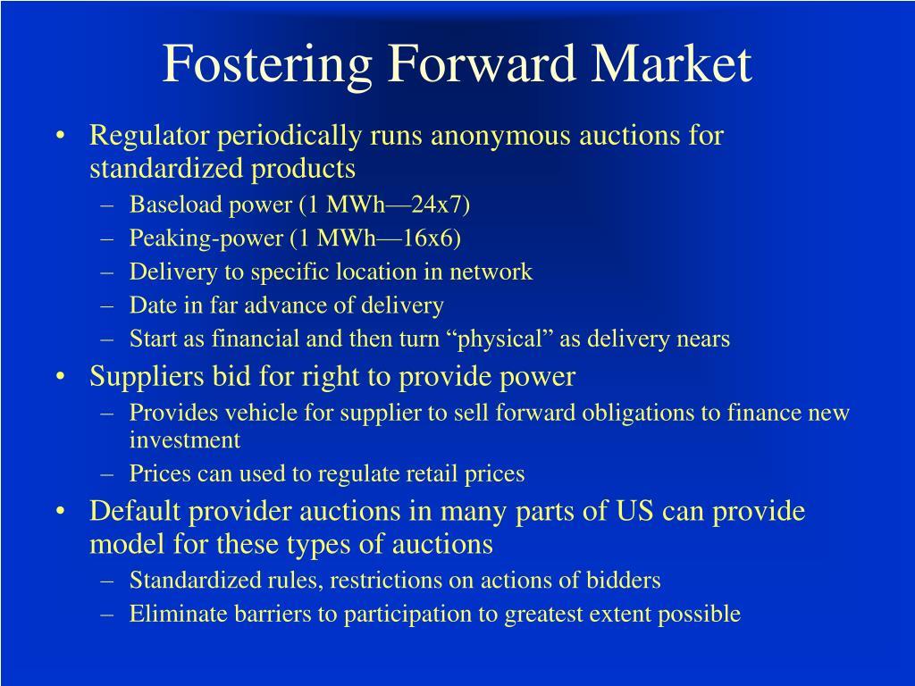 Fostering Forward Market