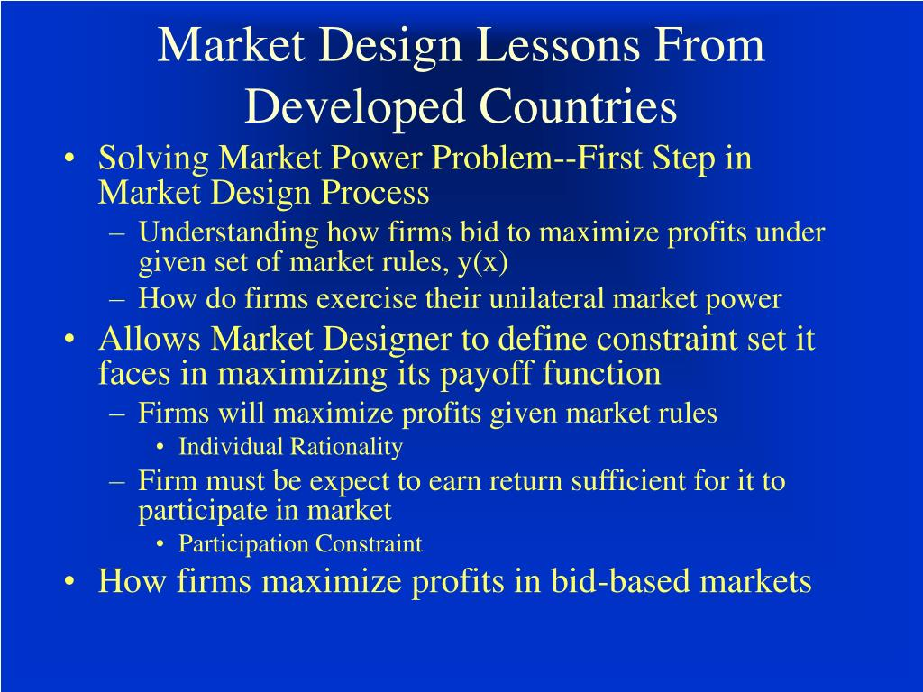 Market Design Lessons From