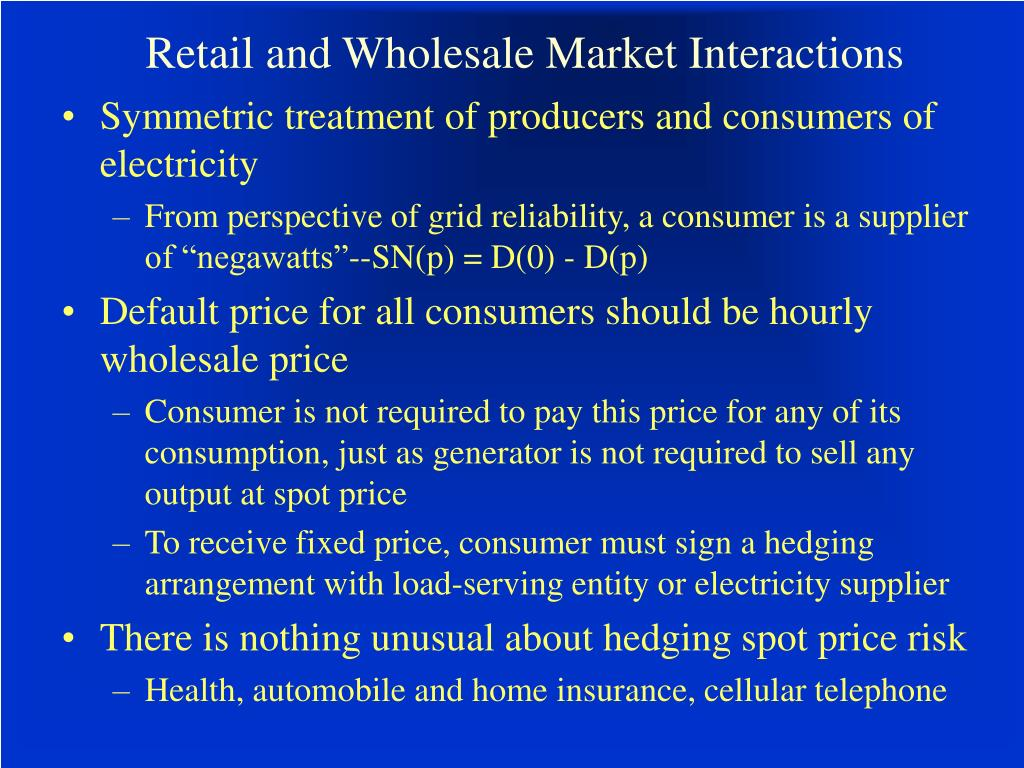 Retail and Wholesale Market Interactions