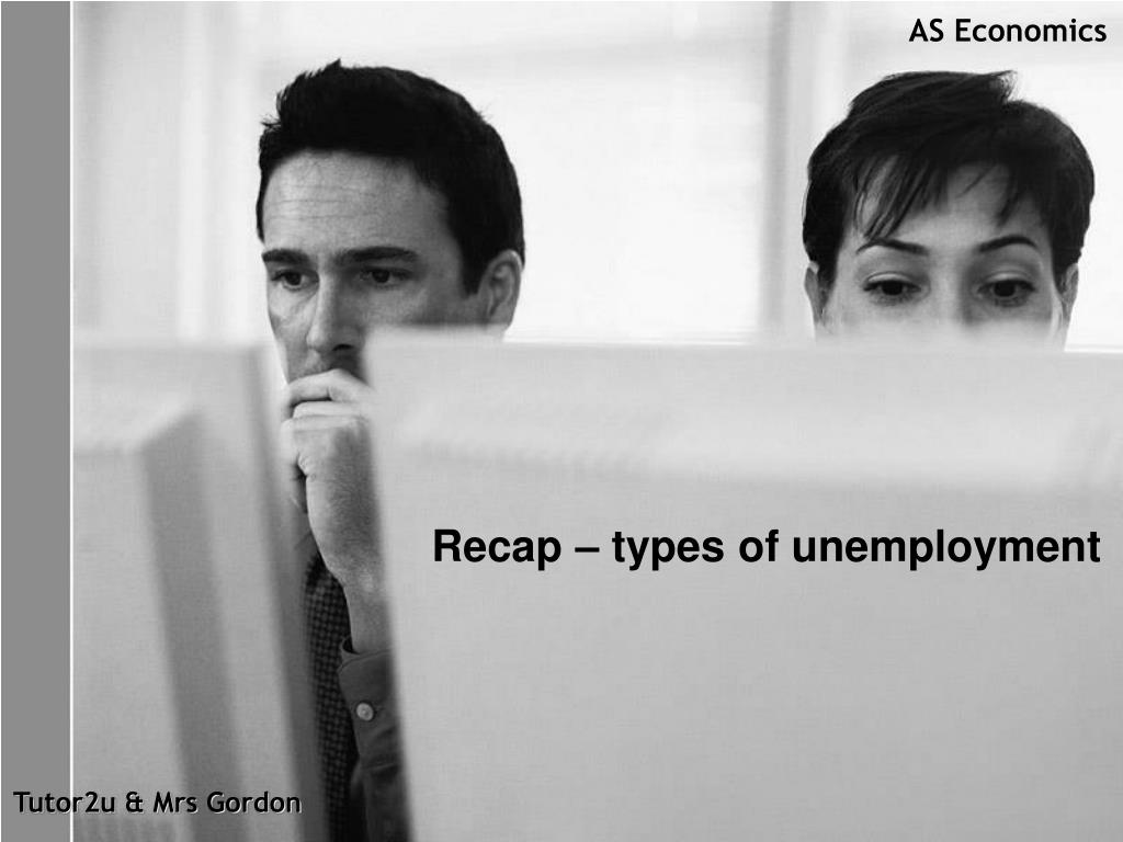 Recap – types of unemployment
