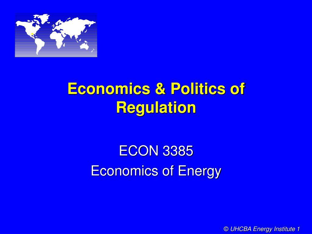 economics politics of regulation