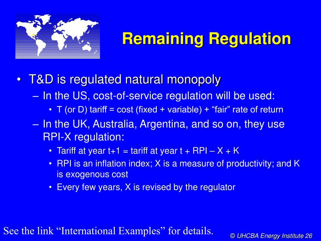 Remaining Regulation