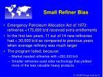 small refiner bias