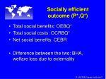 socially efficient outcome p q