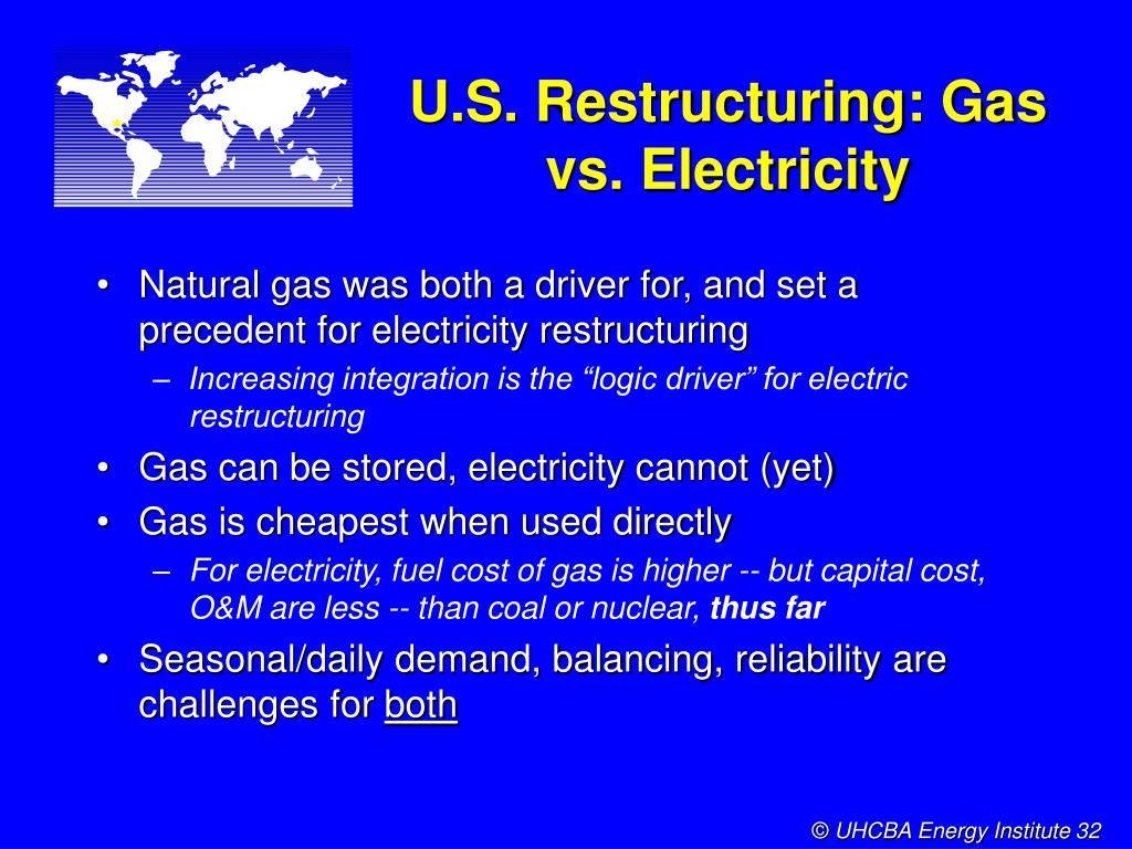 U.S. Restructuring: Gas vs. Electricity