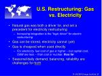 u s restructuring gas vs electricity