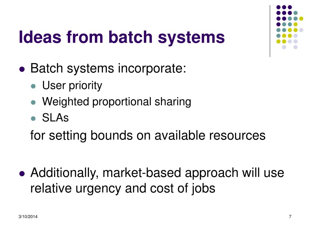 Ideas from batch systems