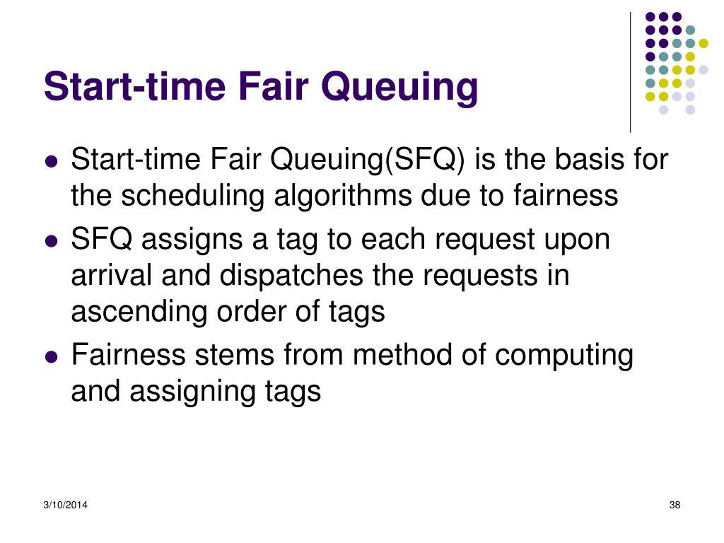 Start-time Fair Queuing