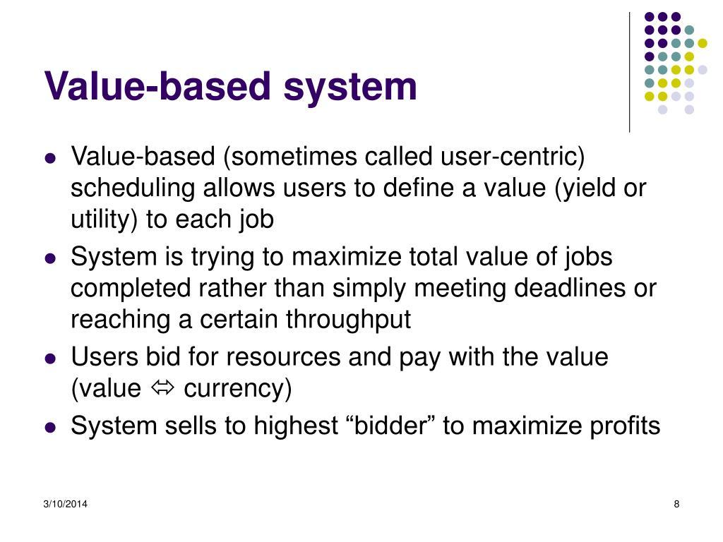 Value-based system