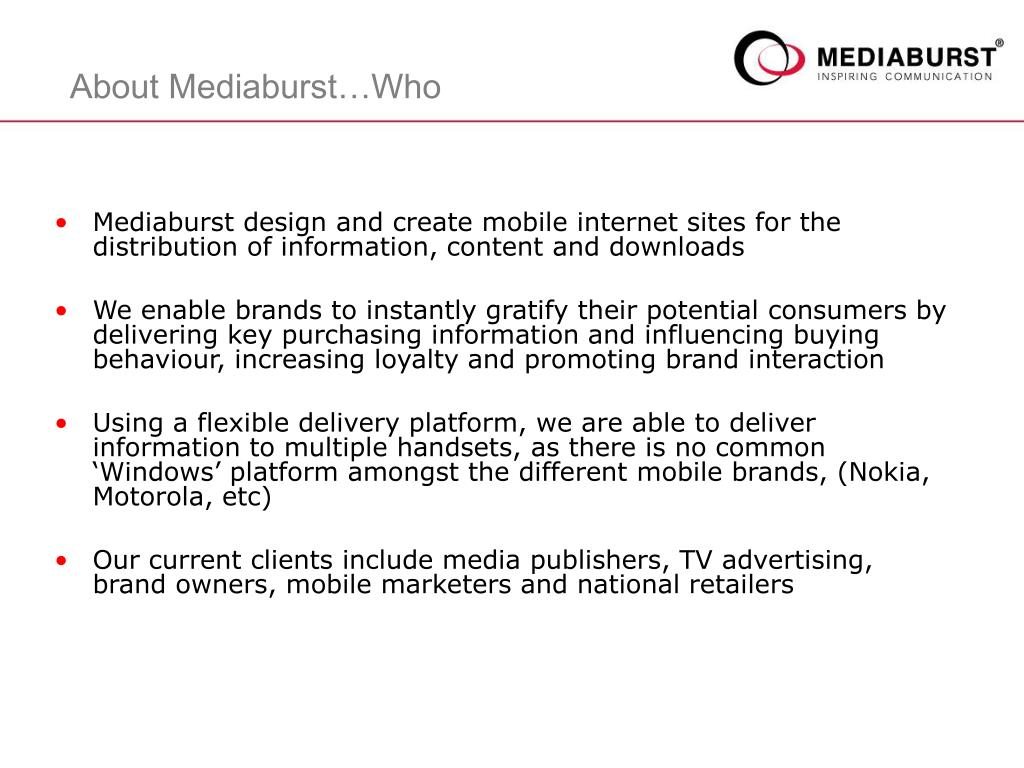 Mediaburst design and create mobile internet sites for the distribution of information, content and downloads