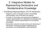 3 integrative models for representing declarative and nondeclarative knowledge