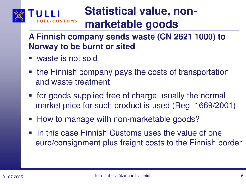 Statistical value, non-marketable goods